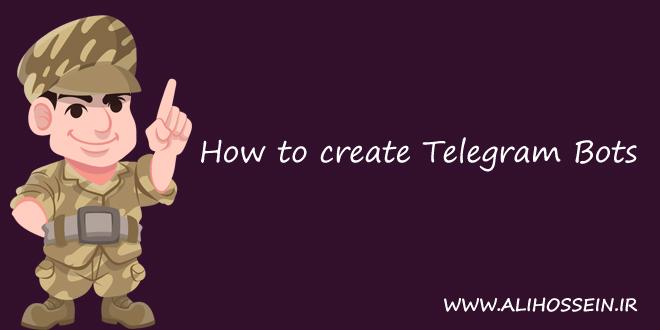 آموزش کامل ساخت ربات تلگرام